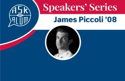 Ask An Alum Speakers' Series: James Piccoli '08